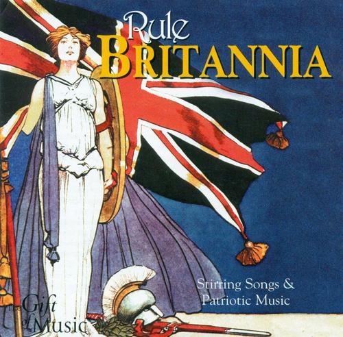 Britannia++Stirring+Songs+and+Patriotic+Music
